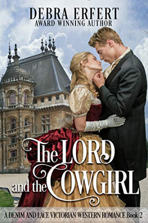 The Lord and the Cowgirl by Debra Erfert