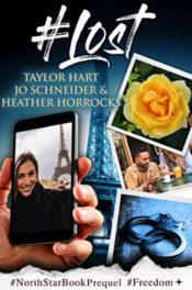 #Lost by Taylor Hart, Jo Schneider, Heather Horrocks