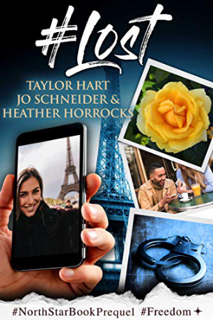 #Lost by Taylor Hart, Jo Schneider, Heather Horrocks