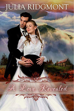 A Love Revealed by Julia Ridgmont