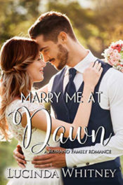 Marry Me at Dawn by Lucinda Whitney