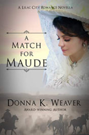 A Match for Maude by Donna K. Weaver