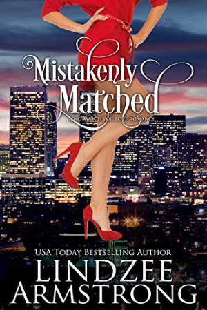 Mistakenly Matched by Lindzee Armstrong