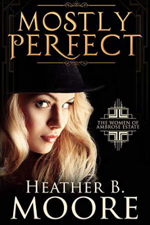 Mostly Perfect by Heather B. Moore
