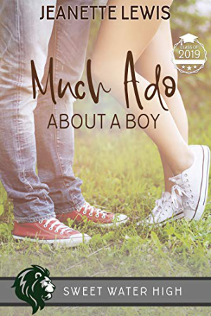 Sweet Water High: Much Ado About a Boy by Jeanette Lewis