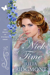 In the Nick of Time by Julia Ridgmont