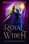 Royal Witch by RaShelle Workman