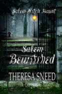 Salem Bewitched by Theresa Sneed