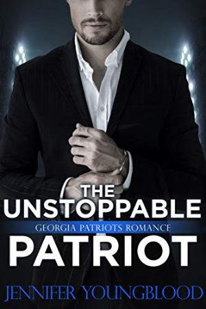 The Unstoppable Patriot by Jennifer Youngblood