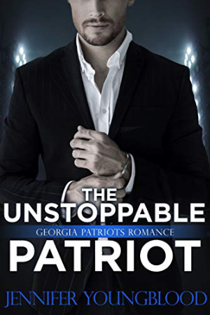 The Unstoppable Patriot by Jennifer Youngblood