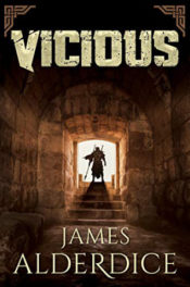 Vicious by James Alderdice