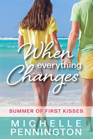 When Everything Changes by Michelle Pennington