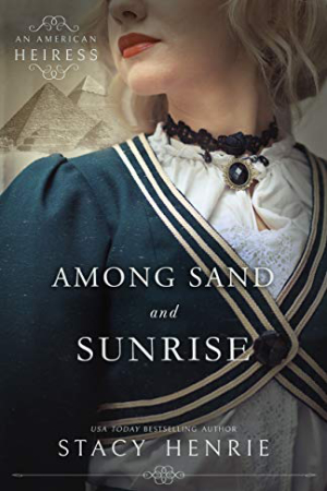 Among Sand and Sunrise by Stacy Henrie
