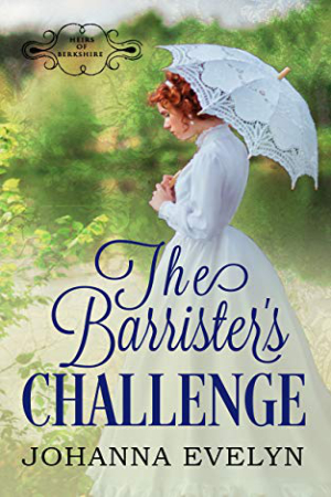 The Barrister's Challenge by Johanna Evelyn