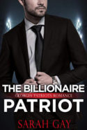 The Billionaire Patriot by Sarah Gay