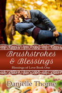 Brushstrokes and Blessings by Danielle Thorne