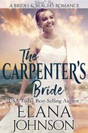 The Carpenter's Bride by Elana Johnson