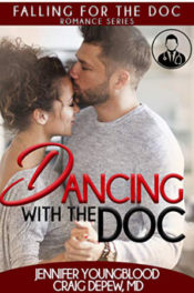 Dancing with the Doc by Jennifer Youngblood and Craig Depew