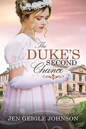The Duke's Second Chance by Jen Geigle Johnson