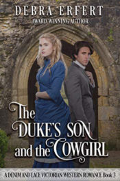 The Duke's Son and the Cowgirl by Debra Erfert