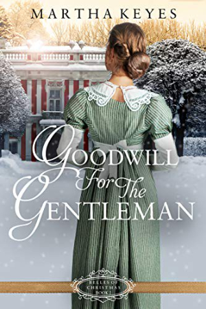 Goodwill for the Gentleman by Martha Keyes