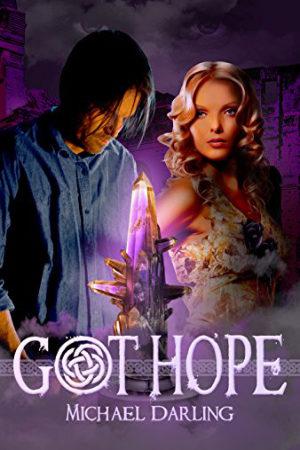 Got Hope by Michael Darling