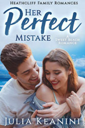 Her Perfect Mistake by Julia Keanini