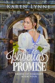 Isabella's Promise by Karen Lynne