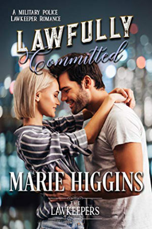 Lawfully Committed by Marie Higgins