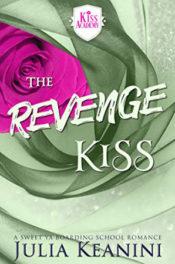 The Revenge Kiss by Julia Keanini