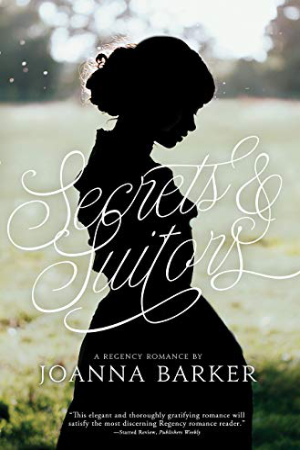 Secrets and Suitors by Joanna Barker