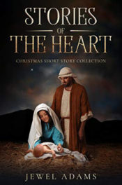 Stories of the Heart by Jewel Adams