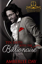 Ten Dates with the Billionaire by Amberlee Day
