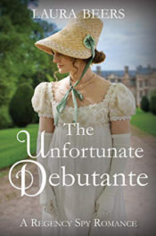 The Unfortunate Debutante by Laura Beers