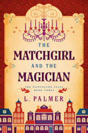 The Matchgirl and the Magician by L. Palmer