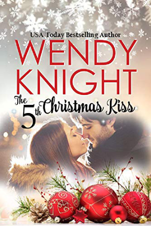 The 5th Christmas Kiss by Wendy Knight