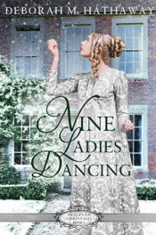 Nine Ladies Dancing by Deborah M. Hathaway