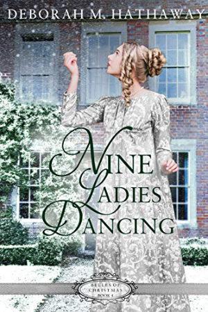 Nine Ladies Dancing by Deborah M. Hathaway