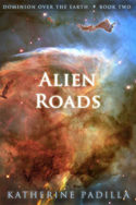 Alien Roads by Katherine Padilla