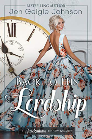 Back to His Lordship by Jen Geigle Johnson
