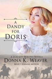 A Dandy for Doris by Donna K. Weaver