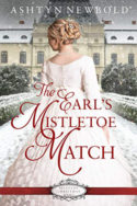 The Earl's Mistletoe Match by Ashtyn Newbold