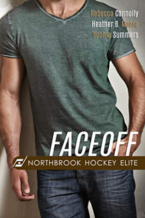 Faceoff by Rebecca Connolly, Heather B. Moore, Sophia Summers