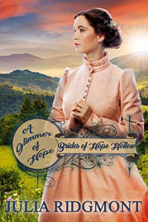 A Glimmer of Hope by Julia Ridgmont