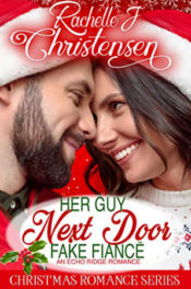 Her Guy Next Door Fake Fiancé by Rachelle J. Christensen