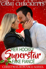 Her Hockey Superstar Fake Fiancé by Cami Checketts