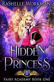 Hidden Princess by RaShelle Workman