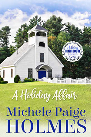 A Holiday Affair by Michele Paige Holmes