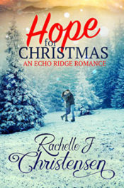 Hope for Christmas by Rachelle J. Christensen