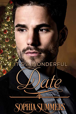 It's a Wonderful Date by Sophia Summers